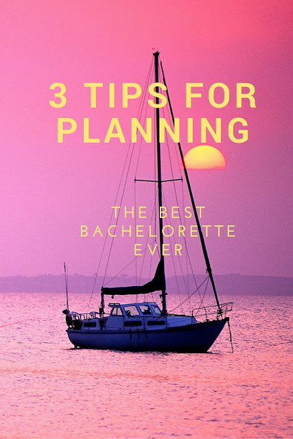 How to Plan the Best Bachelorette Ever