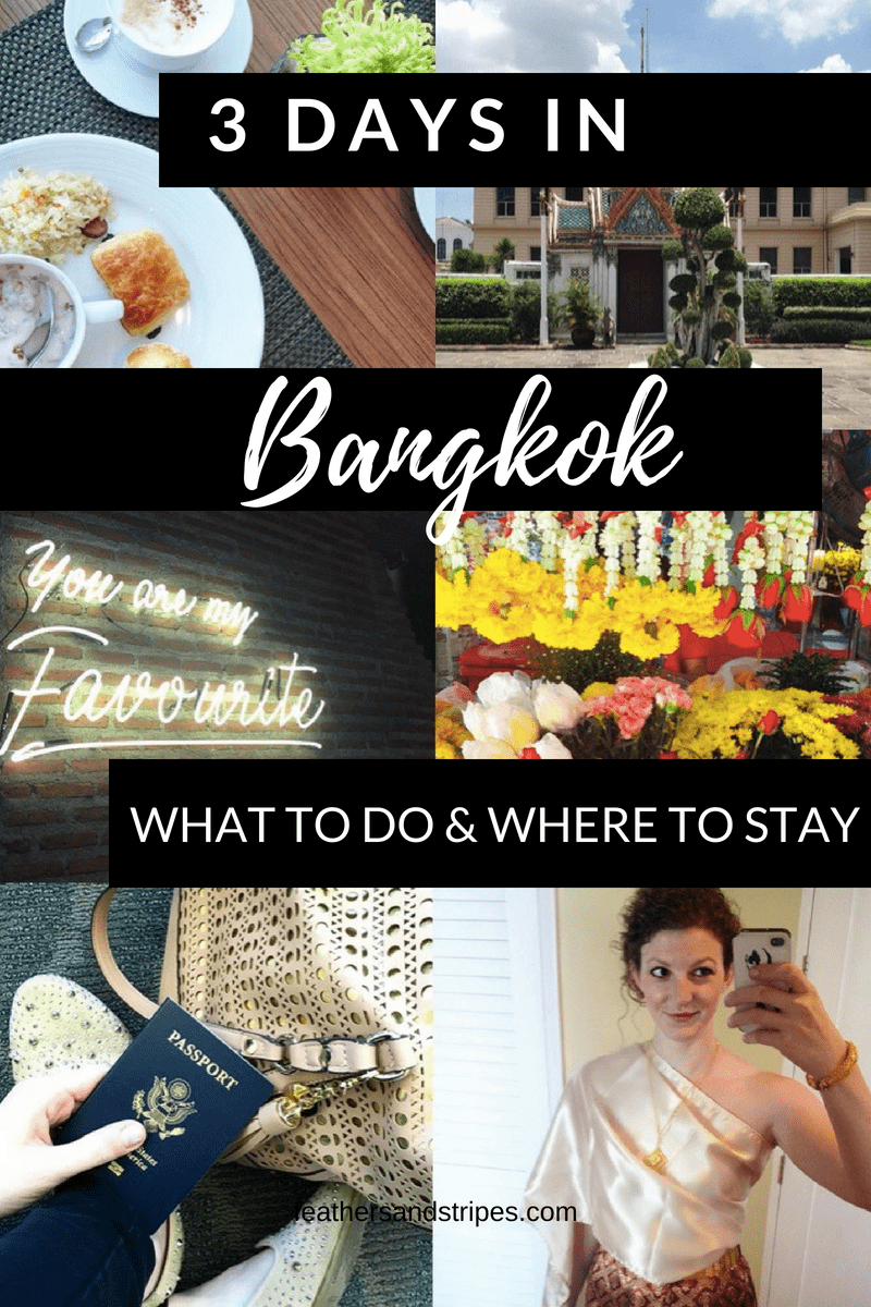 3 days in Bangkok, Thailand: where to stay, what to do