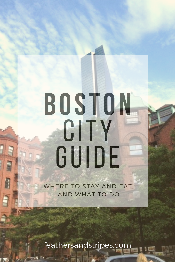 Boston City Guide: What to do, where to eat, and where to stay from a local