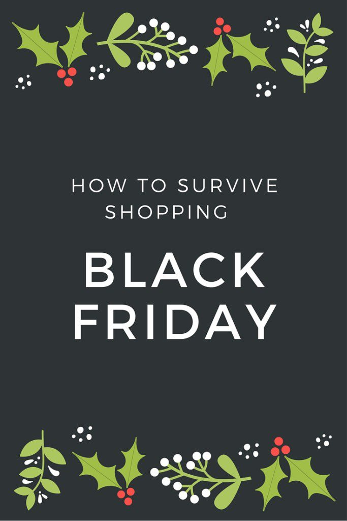 How to Survive Black Friday Shopping