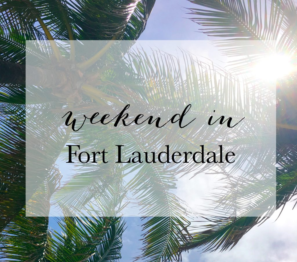 weekend-in-ft-lauderdale