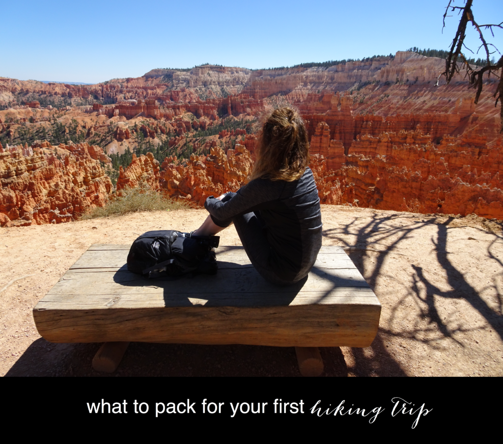 What to pack for your first hiking trip // feathersandstripes.com