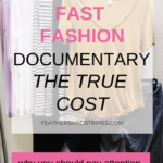 The True Cost: Fast Fashion Documentary