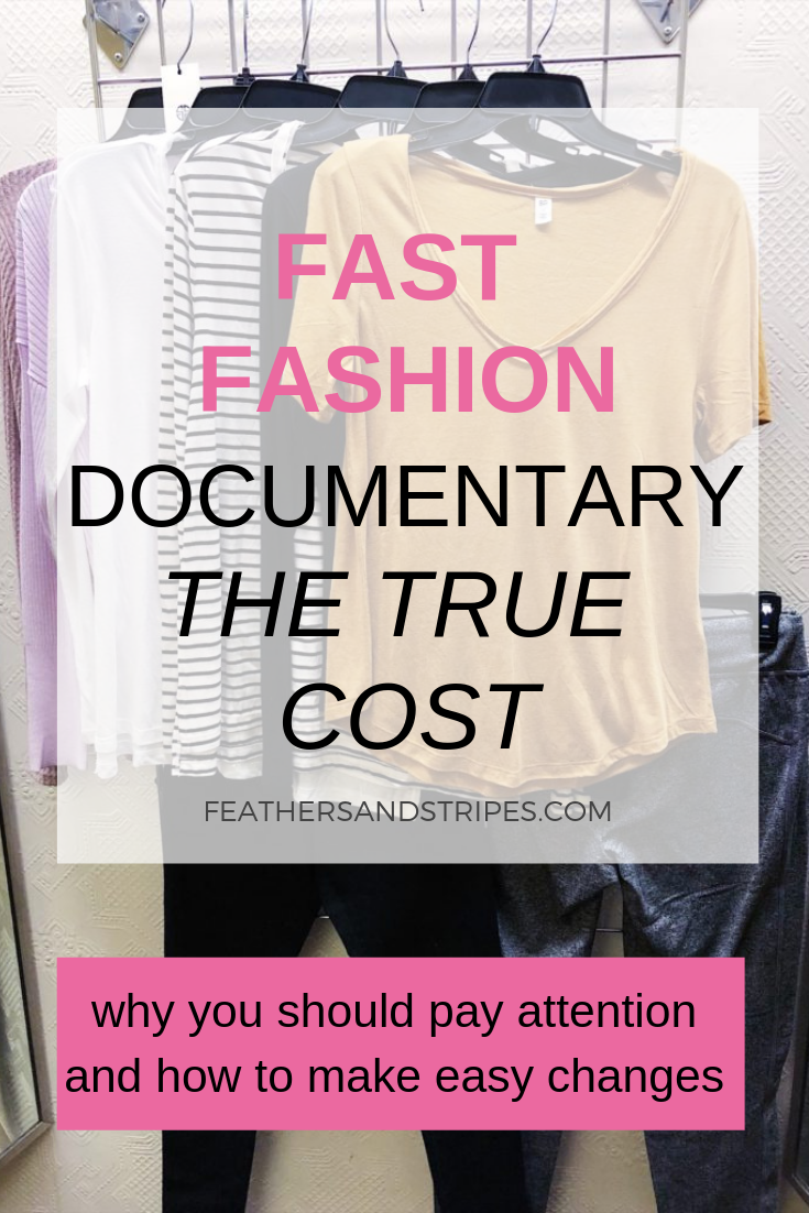 fast fashion documentary The True Cost: Make easy changes to wear more ethical clothing brands