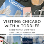 Chicago with a Toddler: Where to Stay + What to Do