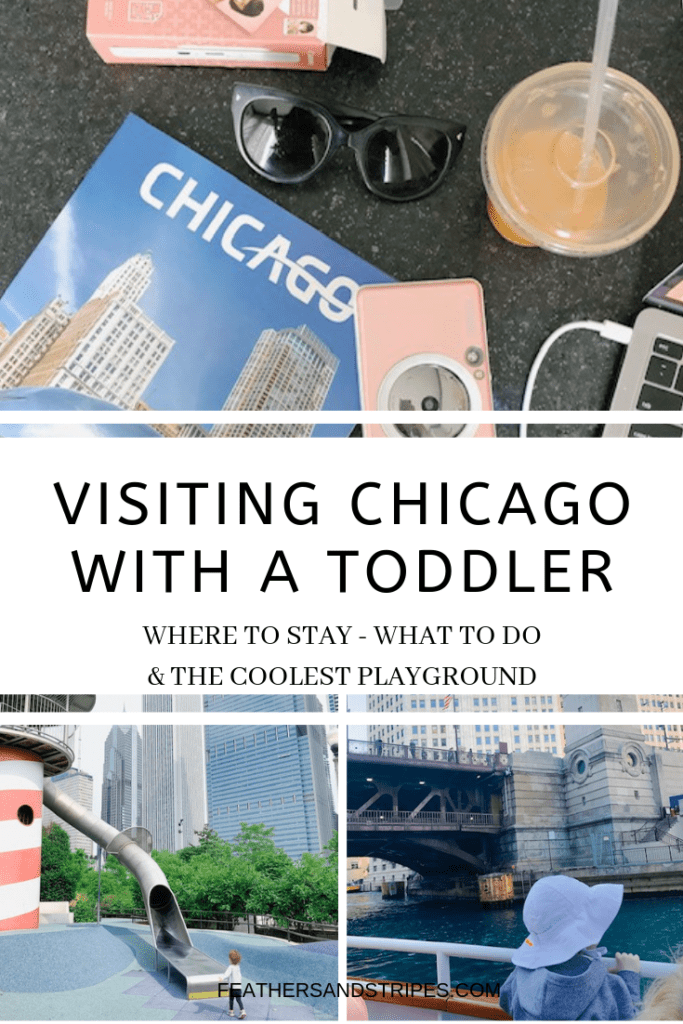 Visiting Chicago with a toddler: Where to go, what to do, where to stay, and the coolest playground I've ever seen! from toddler mom feathersandstripes.com